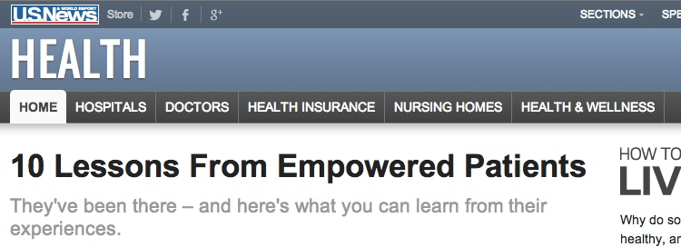 http://health.usnews.com/health-news/patient-advice/slideshows/10-lessons-from-empowered-patients/9