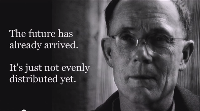 "Quote by futurist William Gibson, quoted in ""Doc Tom"" Ferguson's e-patient white paper. Graphid: quotesgram.com"